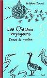 echange, troc Stéphane Durand, Fred Bernard - Les Oiseaux voyageurs : Carnet de routes