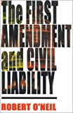 The First Amendment and Civil Liability: