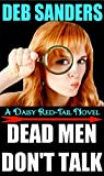 img - for Dead Men Don't Talk: A Daisy Red-Tail Novel book / textbook / text book