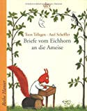 img - for Briefe Vom Eichhorn an Die Ameise (German Edition) book / textbook / text book