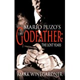 The Godfather: The Lost Yearsby Mark Winegardner