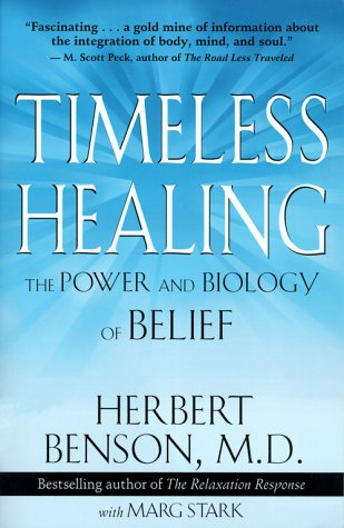 Image for Timeless Healing : The Power and Biology of Belief
