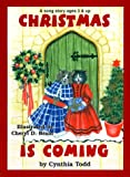 Christmas Is Coming/Angel Food Cake (Sing Me a Song Series)
