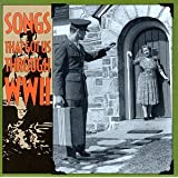 Songs That Got Us Through WWII