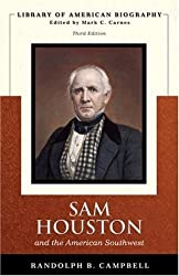 Sam Houston and the American Southwest, 3rd Edition (Library of American Biography)