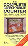 img - for The Complete Carbohydrate Counter: Your At-a-Glance Guide to the Carbohydrate Values in Every Type of Cooked and Uncooked Food book / textbook / text book