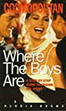 img - for Where the Boys Are book / textbook / text book