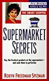 Supermarket Secrets (0804116814) by Spizman, Robyn Freedman