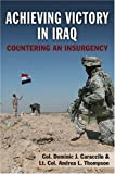 Achieving Victory in Iraq: Countering an Insurgency
