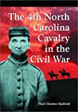 img - for The 4th North Carolina Cavalry in the Civil War: A History and Roster book / textbook / text book