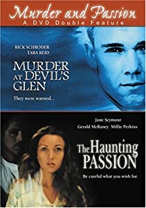 Murder at Devil's Glen / The Haunting Passion