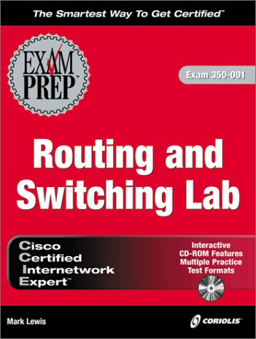 Ccie Routing and Switching Lab Exam Prep: Exam 350-001