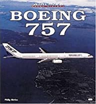 Boeing 757 (Airliner Color History)