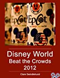 Disney World: Beat the Crowds 2012