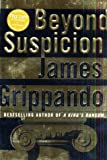 Beyond Suspicion (Jack Swyteck) by James Grippando