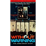 Without Warning: James Brady Story [VHS]