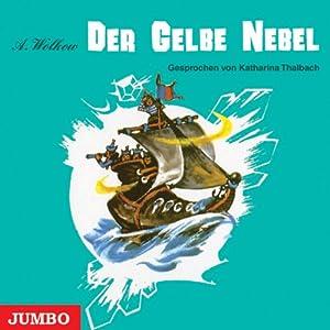 Der gelbe Nebel (Smaragdenstadt 5) Hörbuch