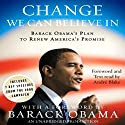 Change We Can Believe In: Barack Obama's Plan to Renew America's Promise (       UNABRIDGED) by Barack Obama Narrated by Andre Blake