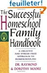 The Successful Homeschool Family Hand...
