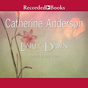 Early Dawn | [Catherine Anderson]