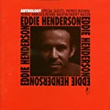 Anthology by Henderson, Eddie (2000-07-22)