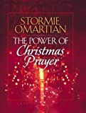 The Power of Christmas Prayer (0736910042) by Omartian, Stormie