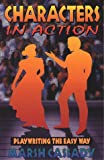 img - for Characters in Action: Playwriting the Easy Way book / textbook / text book