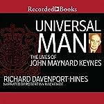 Universal Man: The Lives of John Maynard Keynes | Richard Davenport-Hines