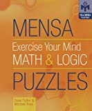 Mensa® Exercise Your Mind Math & Logic Puzzles