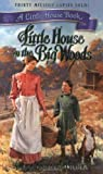 Little House in the Big Woods (0060522364) by Laura Ingalls Wilder