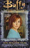 Yvonne Navarro The Willow Files: No. 2 (Buffy the Vampire Slayer)