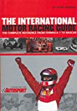 Peter Higham International Motor Racing Guide: From Formula 1 to Nascar