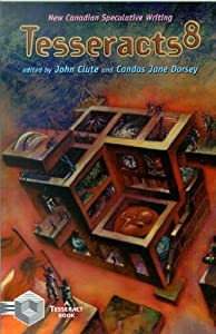 Tesseracts 8 by Candas Jane Dorsey and John Clute