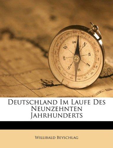 Deutschland im Laufe des neunzehnten Jahrhunderts.