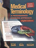 Medical Terminology: A Programmed Systems Approach (0766800636) by Smith, Gene