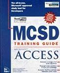 MCSD Training Guide: Microsoft Access...