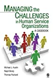 img - for Managing the Challenges in Human Service Organizations: A Casebook book / textbook / text book