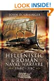 Hellenistic and Roman Naval Warfare 336BC - 31BC