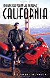 Motorcycle Journeys Through California