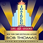 Thalberg: Life and Legend | Bob Thomas