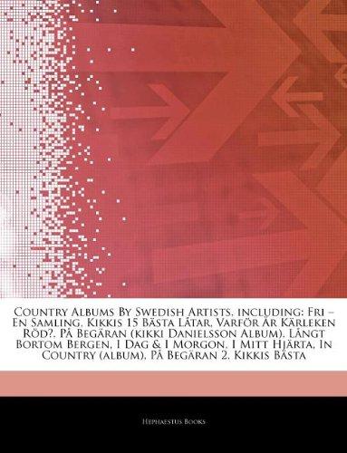 articles-on-country-albums-by-swedish-artists-including-fri-en-samling-kikkis-15-b-sta-l-tar-varf-r-