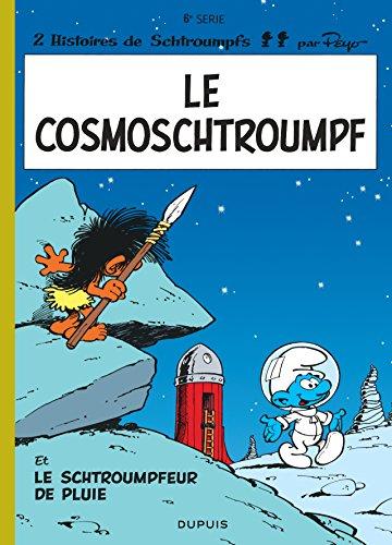 Schtroumpfs (Les) (6) : Les schtroumpfs : Le cosmoschtroumpf