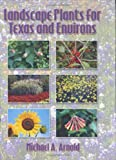 img - for Landscape Plants for Texas and Environs, Second Edition book / textbook / text book