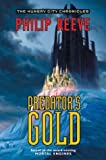 Predator's Gold (The Hungry City Chronicles)