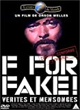 F For Fake !, Vérités et mensonges