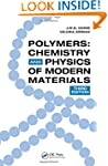 Polymers: Chemistry and Physics of Mo...