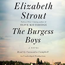 The Burgess Boys: A Novel Audiobook by Elizabeth Strout Narrated by Cassandra Campbell