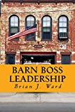 img - for Barn Boss Leadership: Make the Difference book / textbook / text book
