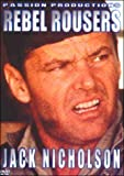 Rebel Rousers w/ Jack Nicholson