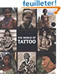 The World of Tattoo An Illustrated Hi...